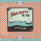 Pillage Before Plunder [CD #2] * by Holidays on Ice (CD, 2009, Cloudy But Fine)