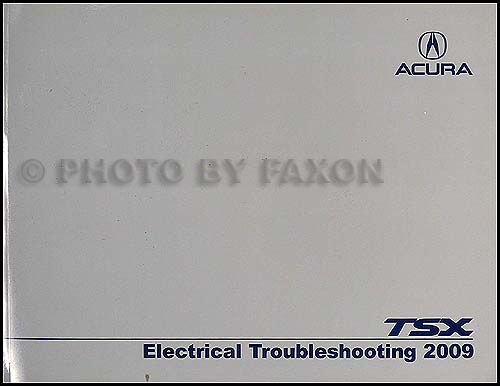 2009 Acura TSX Electrical Troubleshooting Manual Original Wiring Diagram Book