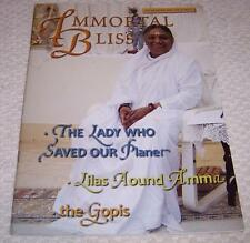 Immortal Bliss 1st Quarter 2008 Vol. 4, No. 1 Mata Amritanandamayi Ammachi Amma