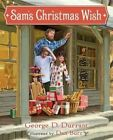 Sam's Christmas Wish by George D Durrant (Hardback, 2014)