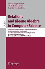 Lecture Notes in Computer Science: Relations and Kleene Algebra in Computer...