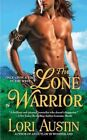 The Lone Warrior by Lori Austin (Paperback, 2014)