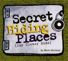 Secret Hiding Places: (For Clever Kids) - Acceptable - Shulman, Mark - Paperback