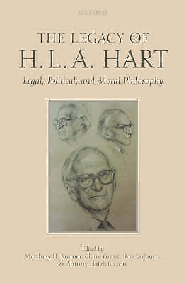 The Legacy of H.L.A. Hart: Legal, Political and Moral Philosophy by