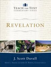 Teach the Text Commentary on Revelation by J. Scott Duvall