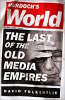 Murdoch's World: The Last of the Old Media Empires by David Folkenflik (Hardback, 2013)