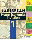 Home Economics in Action: Book 1 by Caribbean Association of Home Economics, Adam Coward (Paperback, 2002)