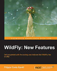 WildFly: New Features by Filippe Costa Spolti (Paperback, 2014)