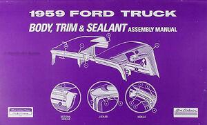 1959 Ford Camion Corps Assemblage Manuelle Pickup Et Garniture Panneau Et Mastic Bl22o567-08004115-357765767