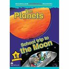 Macmillan Children's Readers: The Planets/School Trip to the Moon: Level 6 by Jade Micheals (Paperback, 2005)