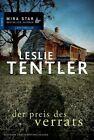 Tentler, L: Preis des Verrats von Leslie Tentler (2013, Taschenbuch)