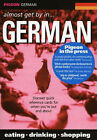 Pigeon German: Almost Get by in German by Pigeon Publications Ltd (Paperback, 2001)