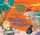Sir Charlie Stinky Socks: The Tale of the Wizard's Whisper by Kristina Stephenson (Paperback, 2015)