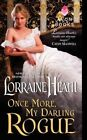 Once More, My Darling Rogue by Lorraine Heath (Paperback, 2014)