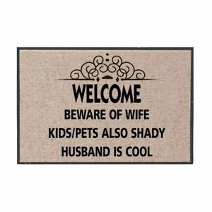 Welcome-Mat-Beware-Of-Wife-Kids-Pets-Also-Shady-Husband-Cool-Olefin-Doormat