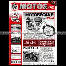 MOTOS D'HIER N°107 ★BMW 500 R51 /2 ★MOTOBECANE 175 RACER DENIS SIRE DERNY