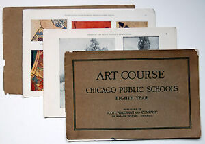 Art Course–Chicago Public Schools–8th Year/Scott, Foresman & Co., Chicago, 1911