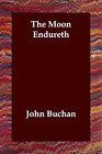 The Moon Endureth by John Buchan (Paperback / softback, 2006)