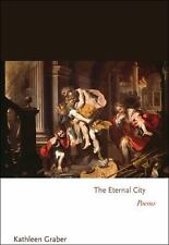 The Eternal City: Poems (Princeton Series of Contemporary Poets)-ExLibrary
