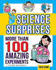 Science Surprises: More Than 100 Amazing Experiments by Vicki Cobb (Paperback, 2015)