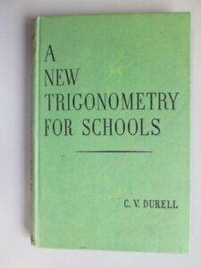 Acceptable-A-New-Trigonometry-for-Schools-Clement-Vavasor-Durell-1963-01-01