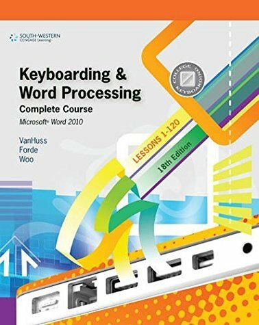 Keyboarding and Word Processing Complete Course by Susie H. Vanhuss