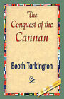The Conquest of Canaan by Deceased Booth Tarkington (Hardback, 2007)