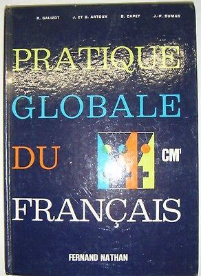 Pratique Globale Du Francais Cm1 Manuel Scolaire Nathan 1974 Galizot Artoux Ebay
