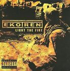 Light the Fire [PA] * by Ekotren (CD, Feb-2008, Blind Prophecy Records)