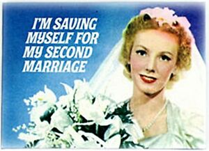 I-039-m-Saving-Myself-For-My-Second-Marriage-fridge-magnet-hb-REDUCED