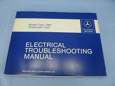 Mercedes Benz Electrical Troubleshooting Manual 1981 ...