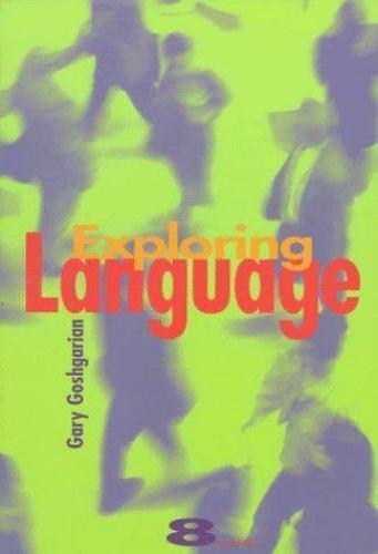 Exploring Language by Goshgarian, Gary