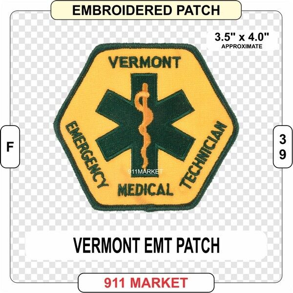 Vermont EMT Patch VT State EMS Emergency Medical Technician Service Medic F 39