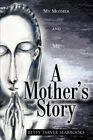 A Mother's Story: My Mother and Me by Betty Tarver Seabrooks (Paperback / softback, 2002)