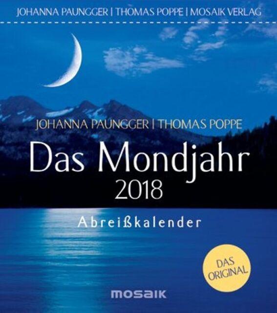 Das Mondjahr 2018 - Abreißkalender von Johanna Paungger (EVT: 29.05.2017)