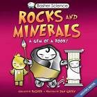 Rocks and Minerals: A Gem of a Book! by Dan Green, Simon Basher (Mixed media product)