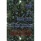 Agent of The Gentle Empire With Technology 9780595347193 by Jonathon Barbera