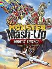 MONSTER MASH-UP--Robots' Revenge by George Toufexis (Paperback, 2014)