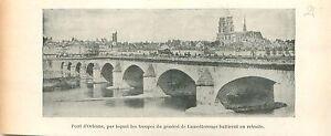Pont-d-039-Orleans-Troupes-General-de-Lamotterouge-GRAVURE-ANTIQUE-OLD-PRINT-1903