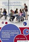 An Introduction to Foreign Language Learning and Teaching by Keith Johnson (Paperback, 2008)