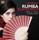 Gypsy Rumba Flamenco * by Manuel el Chachi/Spanish Gypsy (CD, Sep-2014, Arc Music)
