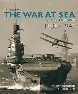 CONWAY-039-S-THE-WAR-AT-SEA-IN-PHOTOGRAPHS-1939-45-WWII-NEW-Stuart-Robertson