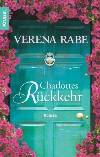 Charlottes Rückkehr; Roman von Verena Rabe   -   Blank Verlag