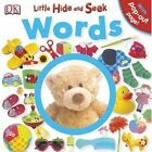 Little Hide and Seek: Words by Dawn Sirett (Board book, 2012)
