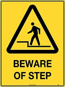 Warning Caution Beware Step Safety Sign