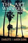 The Art Whisperer by Aaron Elkins, Charlotte Elkins (Paperback, 2014)