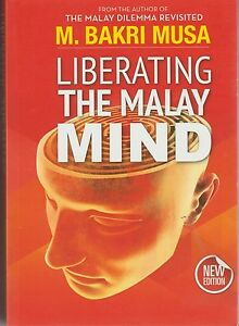 Liberating-the-Malay-Mind-M-Bakri-Musa