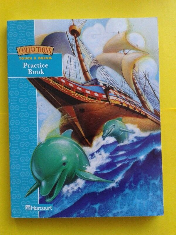 Grade 4 Practice book - Touch a Dream - Harcourt.