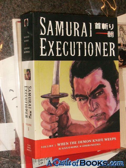 *Koike Signed* Samurai Executioner, Vol. 1 (1st): When  Kazuo Koike (Signed); G