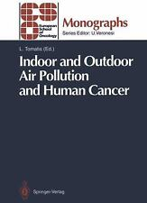 Indoor and Outdoor Air Pollution and Human Cancer (2012, Paperback)
